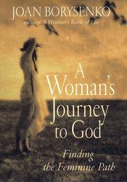 A Woman's Journey to god: finding The Feminine Path