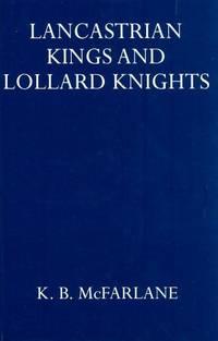 Lancastrian Kings and Lollard Knights