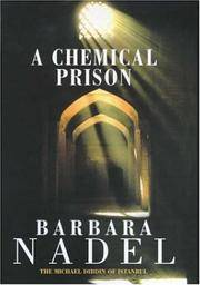 A Chemical Prison