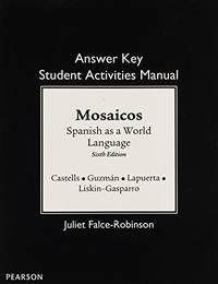 SAM Answer Key for Mosaicos: Spanish as a World Language