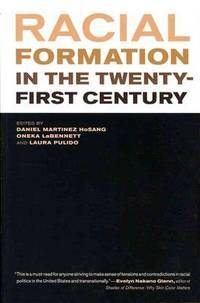 Racial Formation in the Twenty-First Century