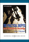 image of The Practical Skeptic: Core Concepts in Sociology