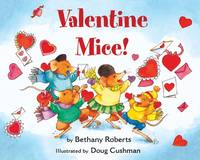Valentine Mice! board book (Green Light Readers Level 1)