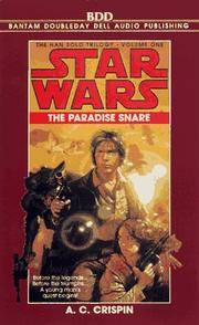 Star Wars: The Han Solo Trilogy: The Paradise Snare: Volume 1 (AU Star Wars)