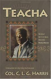 Teacha: Autobiography, Colonel C.L.G. Harris of the Maroons