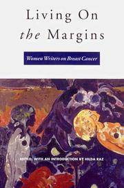 Living on the Margins : Women Writers on Breast Cancer