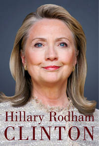 Hard Choices by  Hillary Rodham Clinton - Hardcover - from Better World Books  and Biblio.co.uk