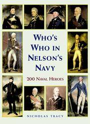Who's Who in Nelson's Navy  200 Naval Heroes