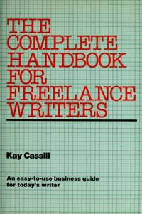 The Complete Handbook for Freelance Writers