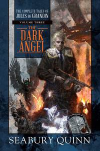 Dark Angel: The Complete Tales of Jules De Grandin vol. 3
