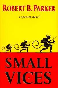 Small Vices **Fabulous Association Copy**