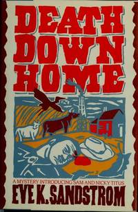 Death Down Home: A Mystery Introducing Sam and Nancy Titus