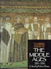 CAMBRIDGE ILLUSTRATED HISTORY OF THE MIDDLE AGES 3 VOLUME SET
