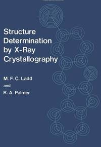STRUCTURE DETERMINATION BY X-RAY CRYSTALLOGRAPHY.