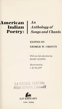 AMERICAN INDIAN POETRY : An Anthology of Songs and Chants by  Introduction)  George W.; (Mary Austin - Paperback - Reprint - 1970 - from 100 POCKETS and Biblio.com