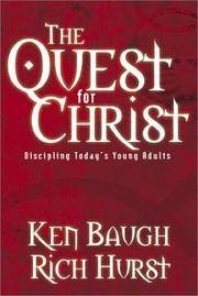 The Quest for Christ: Discipling Today's Young Adults