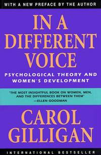 image of In a Different Voice: Psychological Theory and Women's Development