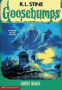 Ghost Beach (Goosebumps #22)