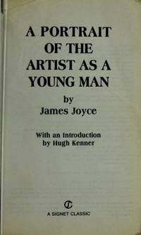 A Portrait of the Artist as a Young Man (Signet classics) by Joyce, James