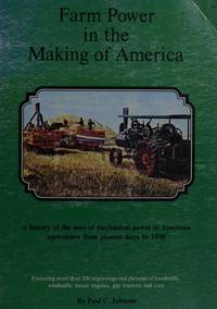 FARM POWER IN THE MAKING OF AMERICA