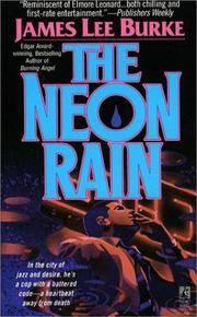 NEON RAIN : A Dave Robicheaux Novel