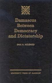 Damascus Between Democracy and Dictatorship