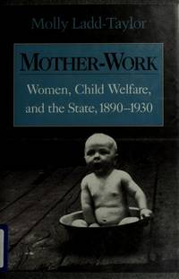 Mother-Work: Women,