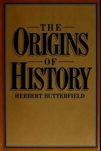 The Origins of History