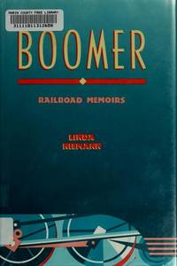Boomer: Railroad Memoirs.
