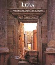 Libya: The Lost Cities of the Roman Empire by Antonio Divita; Ginette Divita-Evrard; Lidiano Bacchielli; Photographer-Robert Polidori - 1999-02