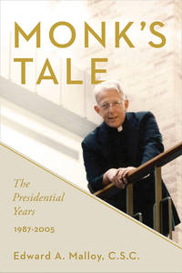 Monk's Tale: The Presidential Years, 1987-2005
