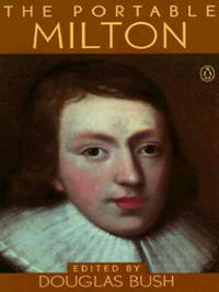 The Portable Milton by  DOUGLAS (EDITOR & INTRODUCTION ) BUSH - Paperback - from Ad Infinitum Books (SKU: 26528X1)
