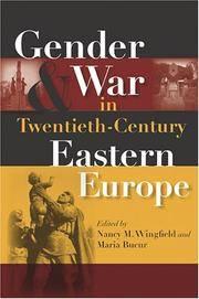 Gender And War in Twentieth-century Eastern Europe: Gender And War in 20th Century Eastern Europe by  Editors  Nancy M.; Maria Bueur - Paperback - 2006 - from Kadriin Blackwell and Biblio.com
