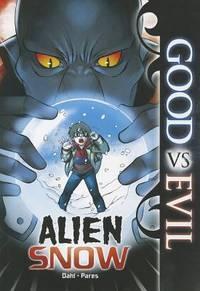 Alien Snow (Good vs Evil)