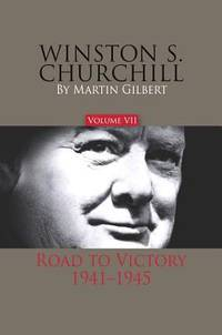 image of Winston S. Churchill: Road to Victory, 1941-1945: Vol 7