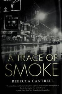 A Trace of Smoke (Hannah Vogel Novels)