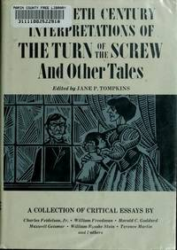 Twentieth century interpretations of The turn of the screw, and other tales;: A collection of...