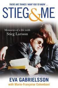 Stieg & Me  - Memories of a Life with Stieg Larsson