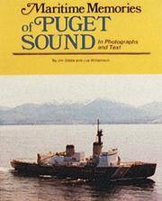 MARITIME MEMORIES OF PUGET SOUND IN PHOTOGRAPHS AND TEXT