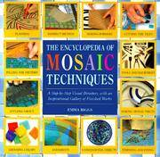 Encyclopedia of Mosaic Techniques, The by  Emma Biggs - Hardcover - 2nd - 1999 - from The Old Library Bookshop and Biblio.com