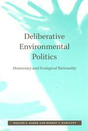 Deliberative Environmental Politics: Democracy and Ecological Rationality (The MIT Press)