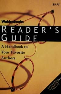 Waldenbooks Reader's Guide : A Handbook to Your Favorite Authors by w - Paperback - 1997 - from ThriftBooks (SKU: G1578590442I4N00)