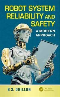 Robot System Reliability and Safety
