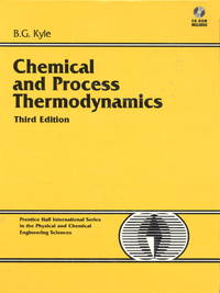 Chemical and Process Thermodynamics (Prentice Hall international series in the physical and...
