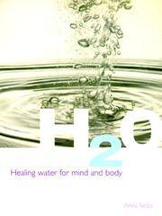 H2O - HEALING WATER FOR MIND AND BODY