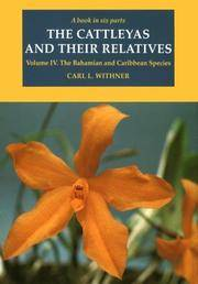 image of The Cattleyas and Their Relatives: Volume IV. The Bahamian and Caribbean Species