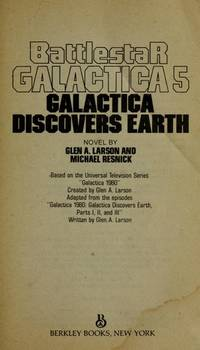 Galactica Discovers Earth (Battlestar Galactica, Book 5)