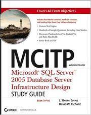 MCITP Administrator: MicrosoftSQL Server2005 Database Server Infrastructure Design...