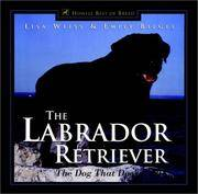 The Labrador Retriever: the dog that does it all. (Howell Best of Breed)