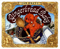 Gingerbread Baby by  Jan Brett - Hardcover - Signed - 1999 - from Harvs Books and Biblio.com